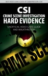 CSI Hard Evidence - Crime Scene Investigation - Unofficial Video Game Guide  Walkthrough