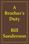 A Brothers Duty