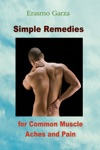 Simple Remedies For Common Muscle Aches And Pain