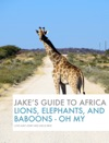 Jakes Guide To Africa