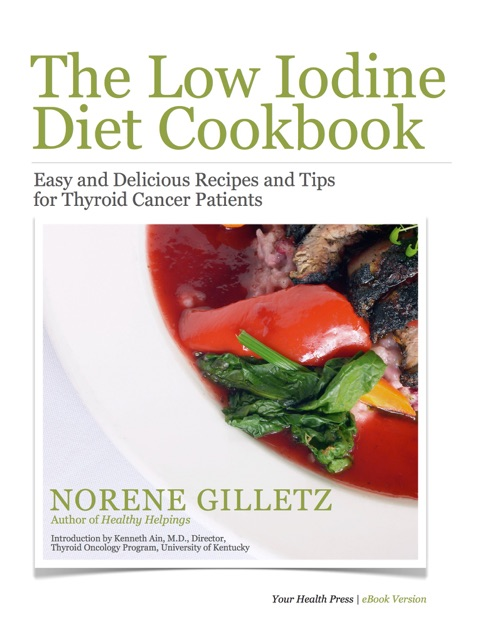 The Low Iodine Diet Cookbook By Norene Gilletz On Ibooks
