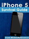 IPhone5 Survival Guide