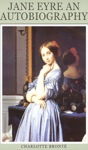 Classic Jane Eyre An Autobiography