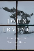 John Irving - Last Night in Twisted River  artwork