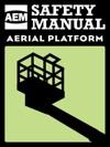 AEM Aerial Platform Safety Manual