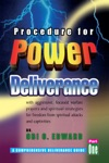 Procedure For Power Deliverance