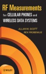 RF Measurements For Cellular Phones And Wireless Data Systems