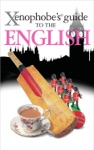 Xenophobes Guide To The English