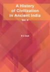 A History Of Civilization In Ancient India Vol II