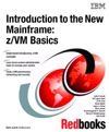 Introduction To The New Mainframe ZVM Basics