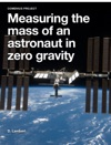 Measuring The Mass Of An Astronaut In Zero Gravity