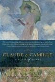 Stephanie Cowell - Claude & Camille artwork
