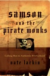 Samson And The Pirate Monks