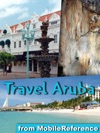 Aruba Bonaire  Curacao Travel Guide ABC Islands Illustrated Guide Phrasebook And Maps Mobi Travel