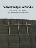 Fallschirmjäger in Kunduz