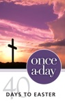 NIV Once-A-Day 40 Days To Easter Devotional EBook
