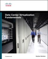 Data Center Virtualization Fundamentals Understanding Techniques And Designs For Highly Efficient Data Centers With Cisco Nexus UCS MDS And Beyond