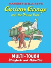 Curious George And The Dump Truck Multi-Touch Edition