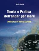 Teoria e pratica dell'andar per mare