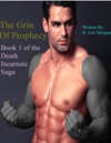 The Grin Of Prophecy Book 1 Of The Death Incarnate Saga
