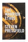 The Warrior Ethos - Steven Pressfield & Shawn Coyne Cover Art