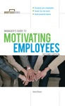 Managers Guide To Motivating Employees 2E