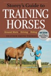 Storeys Guide To Training Horses 2nd Edition