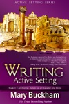 Writing Active Setting Book 3 Anchoring Action As A Character And More