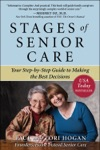 Stages Of Senior Care Your Step-by-Step Guide To Making The Best Decisions