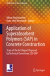 Application Of Super Absorbent Polymers SAP In Concrete Construction