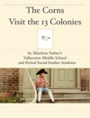 The Corns Visit The 13 Colonies