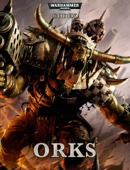Codex: Orks (Enhanced Edition)