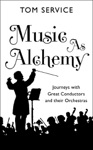 Music As Alchemy