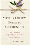 Mister Owitas Guide To Gardening