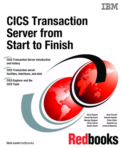 CICS Transaction Server from Start to Finish