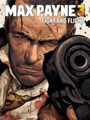 Dan Houser & Sam Lake - Max Payne 3: Fight and Flight  artwork