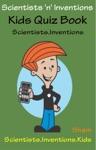 Scientists N Inventions Kids Quiz Book Scientists Inventions