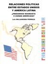 Relaciones Polticas Entre Estados Unidos Y America Latina
