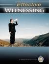 Effective Witnessing