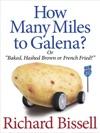 How Many Miles To Galena