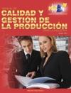 Manual De Calidad Y Gestin De La Produccin Para La Industria