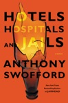Hotels Hospitals And Jails