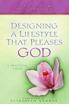 Designing A Lifestyle That Pleases God