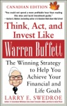 Think Act And Invest Like Warren Buffett - Canadian Edition