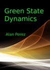 Green State Dynamics