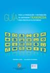 Gua Para La Produccin Y Distribucin De Contenidos Transmedia Para Mltiples Plataformas