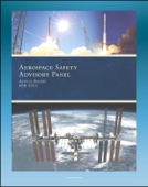 2011 NASA Aerospace Safety Advisory Panel (ASAP) Annual Report, Issued January 2012 - Space Shuttle, International Space Station, Commercial Crew and Cargo, SpaceX, Human Rating, Exploration Program