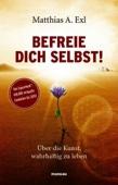 Matthias Exl - Befreie dich selbst! Grafik