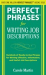 Perfect Phrases For Writing Job Descriptions  Hundreds Of Ready-to-Use Phrases For Writing Effective Informative And Useful Job Descriptions