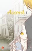 Accord, Ep. I